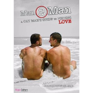 """Man 2 Man: A Gay Man's Guide to Finding Love""? A New Documentary from ..."